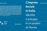 """""""L'Impresa Sociale in Italia. Identità e sviluppo in un quadro di riforma"""". Rapporto Iris Network"""