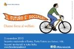 Il futuro è sociale. Diamo forza al welfare