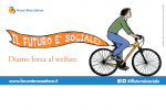 Il futuro è sociale. Diamo forza al welfare - Incontri sui territori