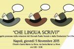 """""""Che lingua scrivi?"""": ciclo di convegni al Sud tra informazione e questione sociale"""