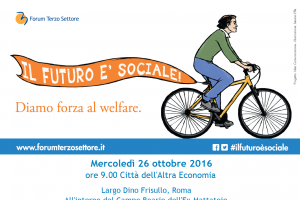 """""""Il futuro è sociale"""" - Seconda edizione del convegno promosso dal Forum Nazionale del Terzo Settore"""