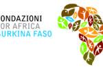 Dalle Fondazioni 6.3 milioni per lo sviluppo del Burkina Faso