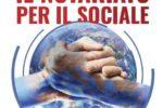 Le nuove frontiere dei diritti sociali nel Terzo Millennio, dalla parte dei cittadini.